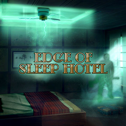 Edge of Sleep Hotel